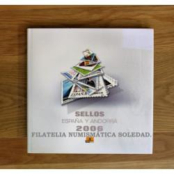 LIBRO FILATELICO CON SELLOS 2006 ESPAÑA Y ANDORRA