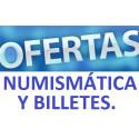 OFERTAS NUMISMÁTICA Y BILLETES